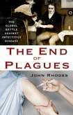The End of Plagues (eBook, ePUB)