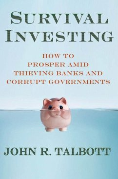 Survival Investing (eBook, ePUB) - Talbott, John R.