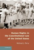 Human Rights in the Constitutional Law of the United States (eBook, ePUB)