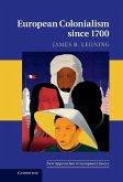European Colonialism since 1700 (eBook, ePUB)