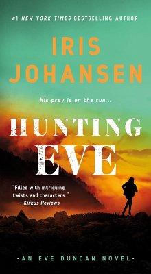 Hunting Eve (eBook, ePUB) - Johansen, Iris