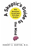 A Skeptic's Guide to the Mind (eBook, ePUB)