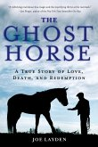 The Ghost Horse (eBook, ePUB)