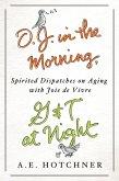 O.J. in the Morning, G&T at Night (eBook, ePUB)