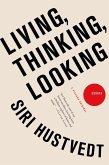 Living, Thinking, Looking (eBook, ePUB)