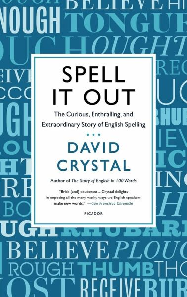 Spell It Out Ebook Epub Von David Crystal Portofrei Bei Bucher De
