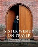 Sister Wendy on Prayer (eBook, ePUB)