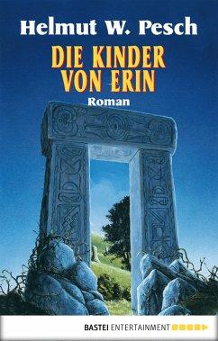 Die Kinder von Erin (eBook, ePUB) - Pesch, Helmut W.