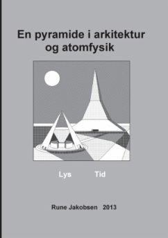 En pyramide i arkitektur og atomfysik