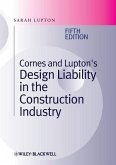 Cornes and Lupton's Design Liability in the Construction Industry (eBook, PDF)