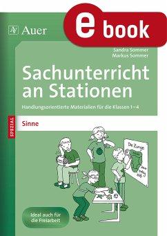 Sachunterricht an Stationen Spezial Sinne (eBook, PDF) - Sommer, Sandra; Sommer, Markus