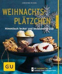 Die besten Weihnachtsplätzchen von GU (eBook, ePUB) - Richon, Christina
