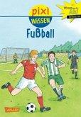 Fußball / Pixi Wissen Bd.23