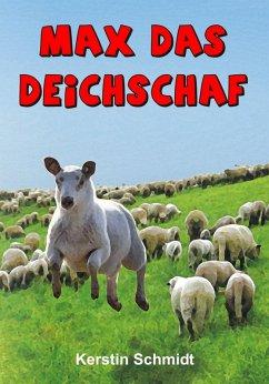 Max das Deichschaf (eBook, ePUB) - Schmidt, Kerstin