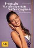 Progressive Muskelentspannung - das Basisprogramm (eBook, ePUB)