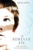 The Forever Fix (eBook, ePUB)