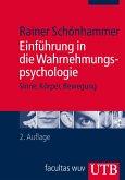 Einführung in die Wahrnehmungspsychologie