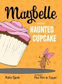 Maybelle and the Haunted Cupcake (eBook, ePUB)