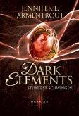 Steinerne Schwingen / Dark Elements Bd.1