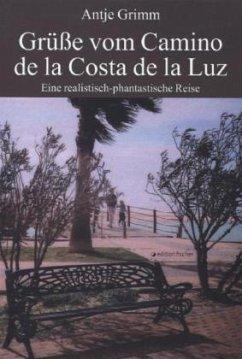 Grüße vom Camino de la Costa de la Luz