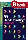 55 Stundeneinstiege Spanisch (eBook, PDF)