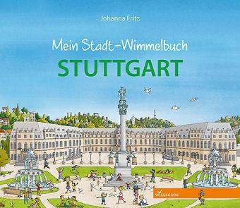 Mein Stadt-Wimmelbuch Stuttgart - Fritz, Johanna