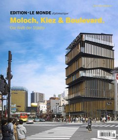 Edition Le Monde diplomatique 14 Moloch, Kiez und Boulevard