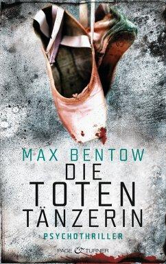 Die Totentänzerin / Nils Trojan Bd.3 (eBook, ePUB) - Bentow, Max