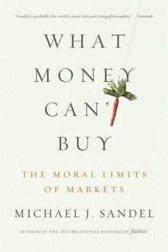 What Money Can't Buy (eBook, ePUB) - Sandel, Michael J.