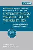 Unternehmenswandel gegen Widerstände (eBook, PDF)