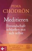 Meditieren - Freundschaft schließen mit sich selbst (eBook, ePUB)