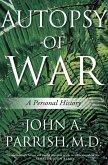 Autopsy of War (eBook, ePUB)