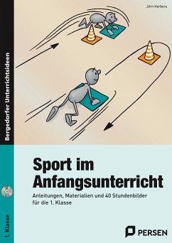 Sport im Anfangsunterricht - Herbers, Jörn