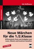 Neue Märchen für die 1./2. Klasse