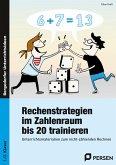 Rechenstrategien im Zahlenraum bis 20 trainieren