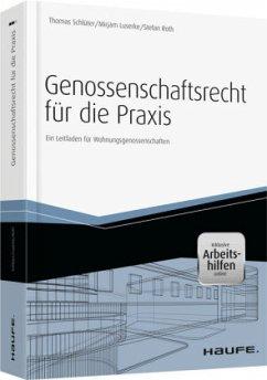 Genossenschaftsrecht für die Praxis - inkl. Arb...