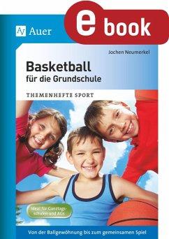 Basketball für die Grundschule (eBook, PDF) - Neumerkel, Jochen