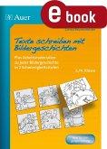 Texte schreiben mit Bildergeschichten 3.-4. Klasse (eBook, PDF)