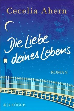Die Liebe deines Lebens (eBook, ePUB) - Ahern, Cecelia