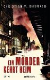 Ein Mörder kehrt heim (eBook, ePUB)