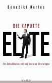 Die kaputte Elite (eBook, ePUB)