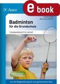 Badminton für die Grundschule (eBook, PDF)