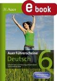 Auer Führerscheine Deutsch Klasse 6 (eBook, PDF)