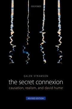 The Secret Connexion: Causation, Realism, and David Hume - Strawson, Galen