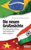 Die neuen Großmächte (eBook, ePUB)
