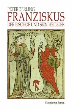 Franziskus (eBook, ePUB) - Berling, Peter
