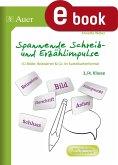 Spannende Schreib- und Erzählimpulse 3+4 (eBook, PDF)