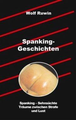 Spanking-Geschichten von Wolf Ruwin portofrei bei bücher