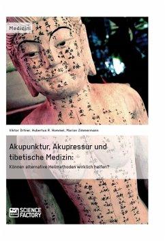 Akupunktur, Akupressur und tibetische Medizin (eBook, ePUB)