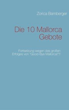 Die 10 Mallorca Gebote (eBook, ePUB)